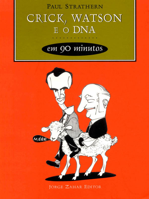 Download-Crick-Watson-e-o-DNA-em-90-minutos-Paul-Strathern-em-ePUB-mobi-e-PDF