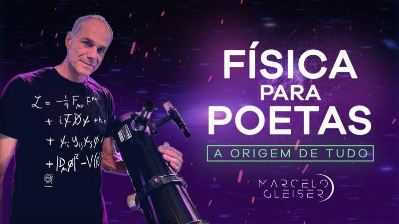 Física para Poetas, série de lives do Marcelo Gleiser